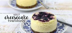 Malý tvarohový cheesecake