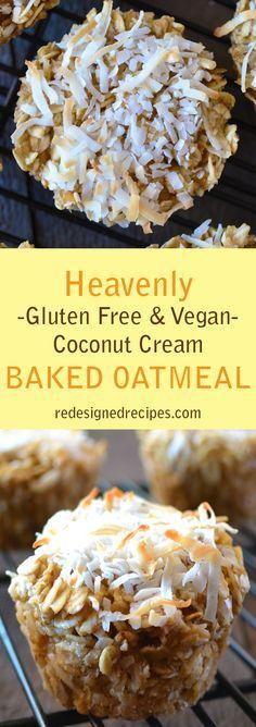 Coconut Cream Baked Oatmeal (Gluten Free, Vegan, Dairy Free, Peanut Free)