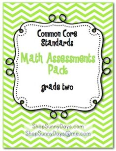 Common Core Math Standards- 2nd grade  Posters and one page assessments