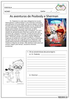 As aventuras de Peabody e Sherman. Atividades de interpretação e descrição das personagens do filme.