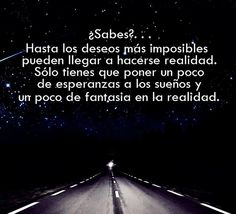 Image about dreams in frases😘 by Smile, life is Short Wise Quotes, Motivational Quotes, Inspirational Quotes, Dream Quotes, Quotes To Live By, Frases Humor, Quote Citation, More Than Words, Spanish Quotes