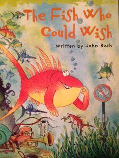 THE FISH WHO COULD WISH - JOHN BUSH/KORKY PAUL. Była sobie ryba, która posiadała niesamowitą zdolność urzeczywistniania wszystkich swoich zachcianek i pragnień. Wystarczyło, że pomyślała o czymś i jej marzenie natychmiast się spełniało.