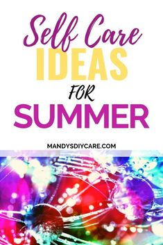 Self Care Ideas for women of all ages to enjoy this summer. Get CREATIVE self care ideas now! Find lots of fun ideas quick Spiritual Health, Mental Health, Love Challenge, Summer Books, Try To Remember, Happy Mom, How To Make Breakfast, Self Care Routine, Summer Diy
