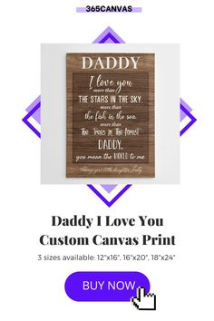 "Get dad custom presents for Father's Day or his birthday! Our ""Daddy I Love You More Than the Stars in the Sky"" custom canvas print is a wonderful gift! You can personalize it with the child's name to add more thoughtfulness to it. #giftsfordad #daddyiloveyou #canvasprint #personalized #365canvas #IloveYouDad #iloveyoudaddy #fathersday #birthday"