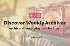 If you love Spotify's Discover Weekly, try this - it saves your playlists every week for free. What You Think, Playlists, Cool Tools, Love Is All, Album Covers, Save Yourself, Thinking Of You, Let It Be, Free