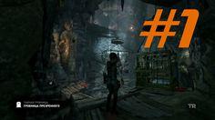 Tomb Raider Definitive Edition #1 Гробница Презренного Прохождение игры ...