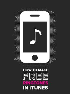 Don't pay extra for your ringtones! Here's how to make ringtones for free.
