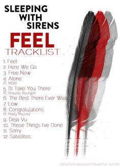 """sleeping with sirens """"FEEL"""" tracklist"""