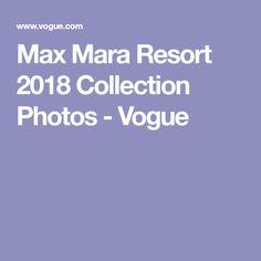 Max Mara Resort 2018 Collection Photos - Vogue