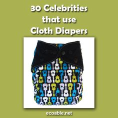 30 celebs that use cloth diapers on the blog!