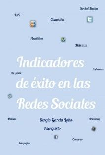 Guía: Indicadores de éxito en las Redes sociales #HETS #hetsorg #educapr