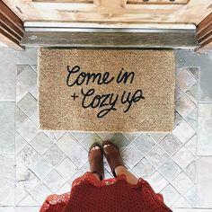 Come In Cozy Up Door