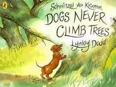 Buy Schnitzel Von Krumm, Dogs Never Climb Trees by Lynley Dodd at Mighty Ape NZ. Schnitzel von Krumm is a dog of many talents. He can hustle and tease with the greatest of ease, but everyone knows that dogs NEVER climb trees. Dapple Dachshund, Dachshund Art, Dog Tree, Books Australia, Puppy Love, Childrens Books, Climbing, Good Books, Weiner Dogs