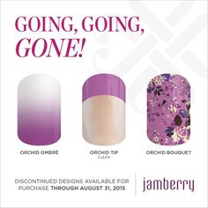 Going, Going, Gone wraps will be available until August 31, 2015!!  #OrchidOmbreJN #OrchidTipJN #OrchidBouquetJN