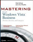 Mastering Windows Vista Business: Ultimate, Business, and Enterprise by John Paul Mueller At The Best Price!   YBC offers your company a free onsite consultation that will provide you with helpful decision-making information that our clients, including what  many Fortune 500 companies, already know.