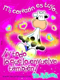 Te Adoro Mickey Love, Birthday Cards, Happy Birthday, Peace And Love, My Love, Funny Spanish Memes, Cute Messages, Always Love You, Love Pictures
