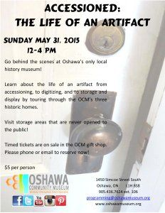 Don't forget to get your tickets for Accessioned, our behind the scenes tour of the Oshawa Museum!