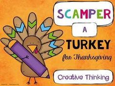 Turkey SCAMPER from WingedOne on TeachersNotebook.com -  (5 pages)  - Enhance creative thinking by SCAMPERing a Turkey for Thanksgiving!