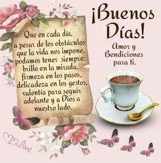 Buenos días reciba rw Hol r Mmm rr Good Morning In Spanish, Good Morning Good Night, Morning Wish, Morning Greetings Quotes, Good Morning Messages, Good Day Quotes, Good Morning Quotes, Night Quotes, Morning Images