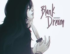 blank dream - Pesquisa Google