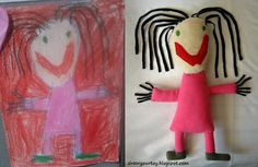 Really cool... they turn your childs drawing into a Stuffed animal