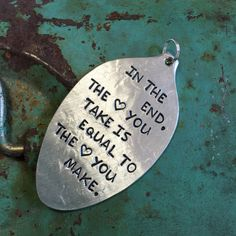 Stamped Vintage Upcycled Spoon Jewelry Pendant - The Beatles Song Lyrics - In The End The Love You Take Is Equal To The Love You Make by JuLieSJuNQueTiQue on Etsy