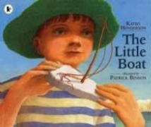 The Little Boat by Kathy Henderson, Illustrated by Patrick Benson