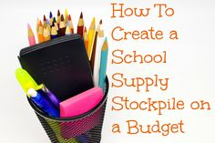 Books, Bargains, Blessings: How to Create a School and Office Supply Stockpile on a Budget High School Supplies, Office Supplies, Blessings, Curriculum, Budgeting, Joy, Writing, Household Tips, Create