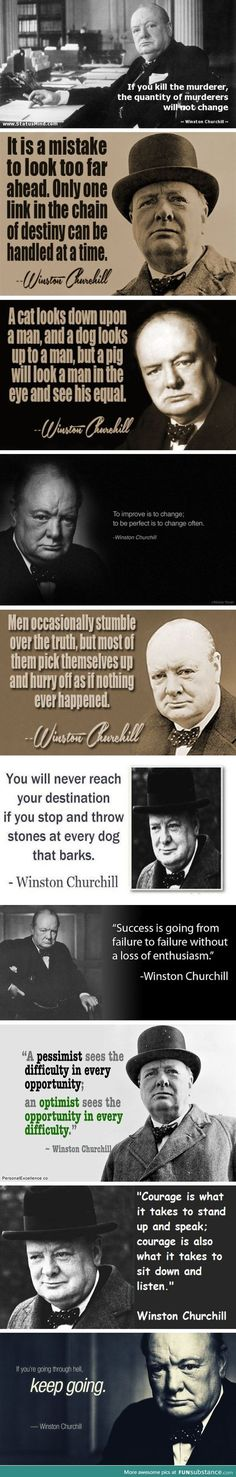Sir Winston Churchill was a wise man