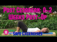 Safe Exercises After A Cesarean: 4-6 Weeks Post-Op (Full Video) - YouTube