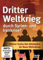 Dritter Weltkrieg durch Syrien- und Irankrise?, DVD | http://astore.amazon.de/therogalistbl-21/detail/3864450268