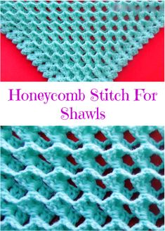 honeycomb stitch for shawls