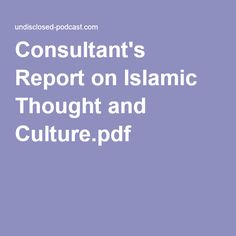 Consultant's Report on Islamic Thought and Culture.pdf