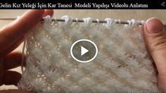 Gelin Kız Yeleği İçin Kar Tanesi Modeli Yapılışı Videolu Anlatım Baby Knitting Patterns, Lace Knitting, Knitting Stitches, Crochet Patterns, Crochet Socks, Knit Crochet, Crochet Bags, Romanian Lace, Knitted Baby Clothes