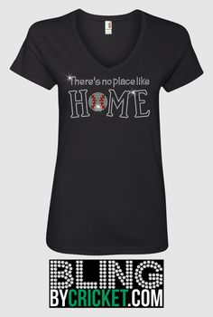 Baseball Shirt, Bling Baseball Shirt, No place like home, Baseball Mom Gift, Baseball Tee, Baseball Shirt for her, Baseball T-Shirt by BlingByCricket on Etsy