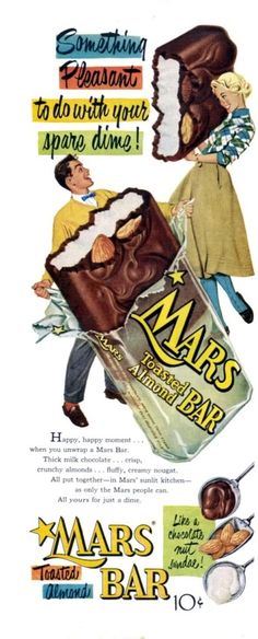Vintage 1950s Candy: Mars Toasted Almond Bar Advertisement 1953. Something Pleasant to do with your spare dime!