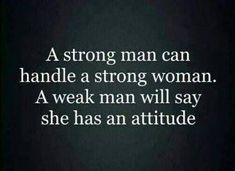 New quotes about strength women well said facts 22 ideas Strong Black Woman Quotes, Black Women Quotes, Strong Quotes, Weak Man Quotes, Good Woman Quotes, Quotes About Black, Being A Man Quotes, Strong Women Quotes Strength, Woman Quotes About Men