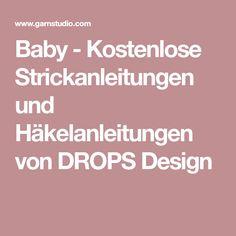 Baby - Kostenlose Strickanleitungen und Häkelanleitungen von DROPS Design