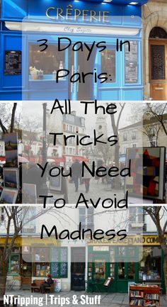 3 Days In Paris- All The Tricks You Need To Avoid Madness