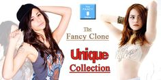 It is very hard to find something unique for your loved once but Fancy Clone can show you the exquisite collection.