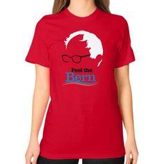 Feel The Bern Bernie Sanders Unisex T-Shirt (on woman)