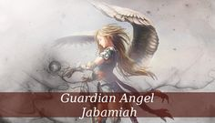 Guardian Angel Jabamiah is the angel of alchemy and transformation He has the amazing ability to transform everything that is evil into good, brings healing