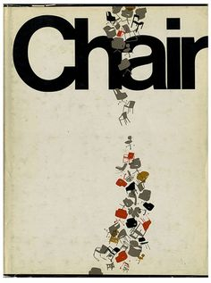 CHAIR: THE CURRENT STATE OF THE ART, WITH THE WHO, THE WHY, AND THE WHAT OF IT, Thomas Crowell, 1978.