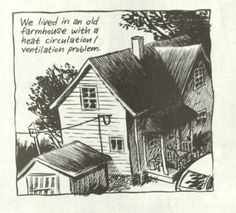 23. Craig: (narration) We lived in an old farmhouse with a heat circulation/ventilation problem.