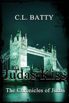 Judas Kiss (The Chronicles of Judas) by CL Batty. $2.99. 554 pages