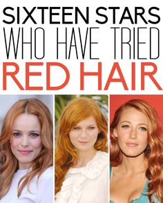 16 stars who have tried red hair.