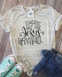 Sundays are for Jesus & Football | Football Shirts for women | Football Mom shirts