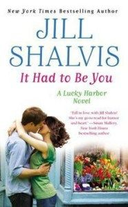 It Had to Be You by (#7 Lucky Harbor) by Jill Shalvis