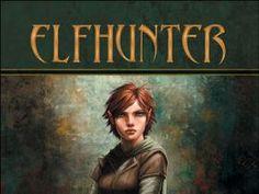Elfhunter Book Photo: