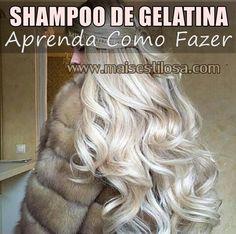 Mais Estilosa: Shampoo de Gelatina Para Deixar os fios Grossos e com  Volume: Aprenda Como Fazer
